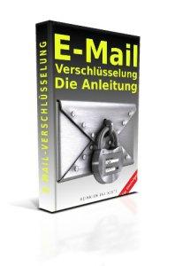 E-Mail-Verschlüsselung-Die-Anleitung